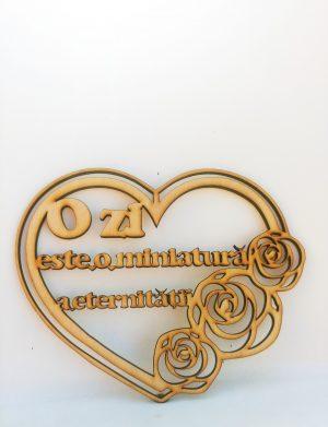 Decoratiune cu mesajul O zi este o miniatura a eternitatii, gravata cu laser, dim. 140×170 mm – OMIS01229